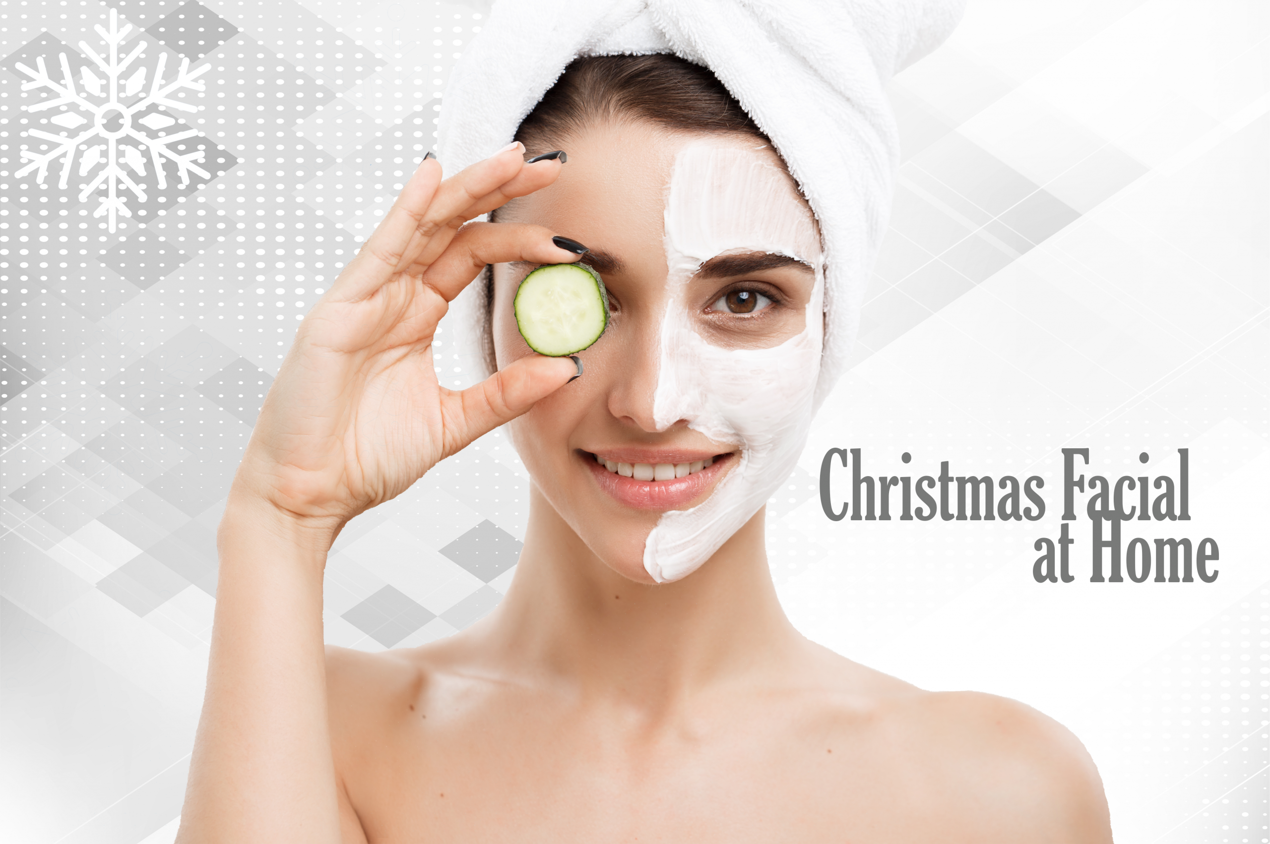 Christmas Facial at Home Steps
